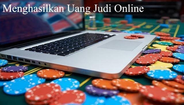 Penghasilan Besar Dari Judi Online